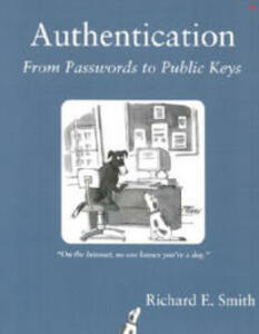 Authentication: From Passwords to Public Keys - Richard E. Smith - cover