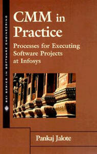 CMM in Practice: Processes for Executing Software Projects at Infosys - Pankaj Jalote - cover