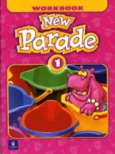 New Parade, Level 1 Workbook - Mario Herrera,Theresa Zanatta - cover