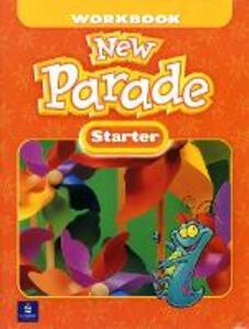 New Parade, Starter Level Workbook - Mario Herrera,Theresa Zanatta - cover