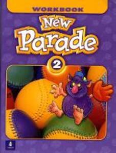 New Parade, Level 2 Workbook - Mario Herrera,Theresa Zanatta - cover