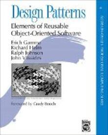 Design Patterns: Elements of Reusable Object-Oriented Software - Erich Gamma,Richard Helm,Ralph Johnson - cover