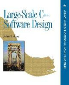 Large-Scale C++ Software Design - John S. Lakos - cover
