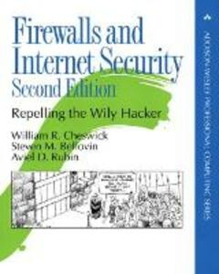 Firewalls and Internet Security: Repelling the Wily Hacker - William R. Cheswick,Steven M. Bellovin,Aviel D. Rubin - cover