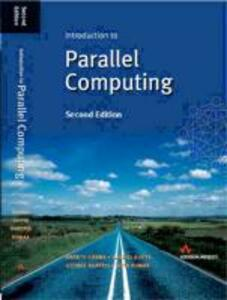 Introduction to Parallel Computing - Ananth Grama,George Karypis,Vipin Kumar - cover