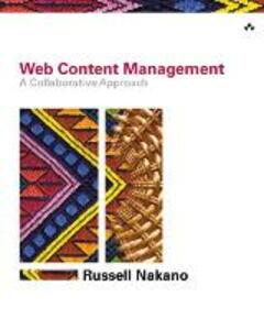 Web Content Management: A Collaborative Approach - Russell Nakano - cover