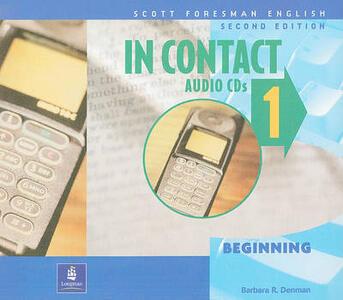 In Contact 1, Beginning, Scott Foresman English Audio CD - Barbara R. Denman - cover