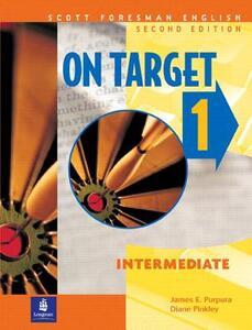 On Target 1, Intermediate, Scott Foresman English Audio CD - James E. Purpura,Diane Pinkley - cover
