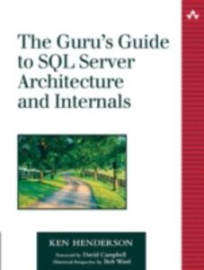 The Guru's Guide to SQL Server Architecture and Internals - Ken Henderson - cover