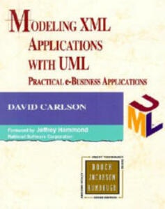 Modeling XML Applications with UML: Practical e-Business Applications - David Carlson - cover