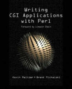 Writing CGI Applications with Perl - Kevin Meltzer,Brent Michalski - cover