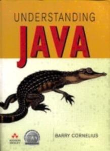 Understanding Java - Barry Cornelius - cover
