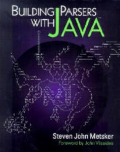 Building Parsers With Java (TM) - Steven John Metsker - cover
