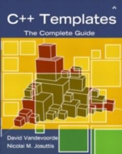 C++ Templates: The Complete Guide - David Vandevoorde,Nicolai M. Josuttis - cover