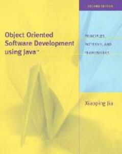 Object Oriented Software Development Using Java: United States Edition - Xiaoping Jia - cover