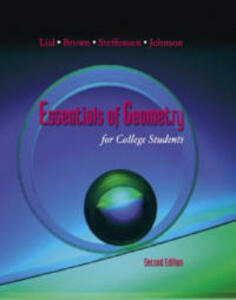Essentials of Geometry for College Students - Margaret L. Lial,Barbara Brown,Arnold R. Steffenson - cover
