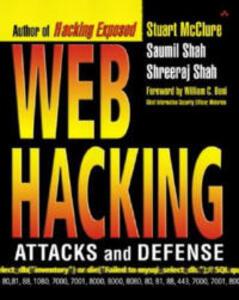 Web Hacking: Attacks and Defense - Stuart McClure,Shah Saumil,Shah Shreeraj - cover
