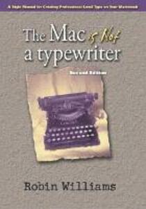 The Mac is not a typewriter - Robin Williams,Robert C. Fay - cover