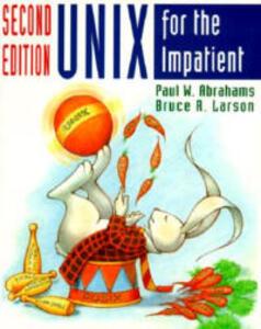 UNIX for the Impatient - Paul W. Abrahams,Bruce R. Larson - cover