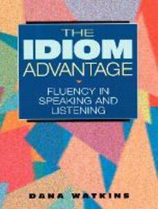 The Idiom Advantage - Dana Watkins - cover