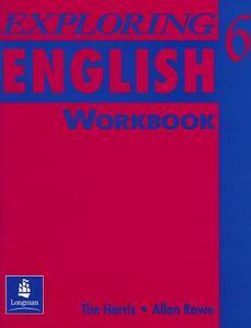 Exploring English, Level 6 Workbook - Tim Harris,Allan Rowe - cover