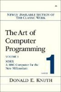 The Art of Computer Programming, Volume 1, Fascicle 1: MMIX -- A RISC Computer for the New Millennium - Donald E. Knuth - cover