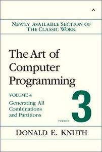 The Art of Computer Programming, Volume 4, Fascicle 3: Generating All Combinations and Partitions - Donald E. Knuth - cover