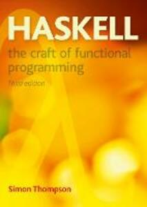 Haskell: The Craft of Functional Programming - Simon Thompson - cover