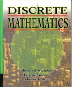 Discrete Mathematics - Sherwood L. Washburn,Thomas Marlowe,Charles T. Ryan - cover