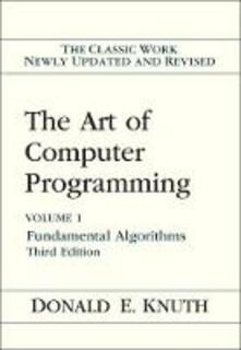 The Art of Computer Programming: Volume 1: Fundamental Algorithms - Donald E. Knuth - cover