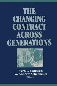 The Changing Contract across Generations - Vern Bengtson - cover