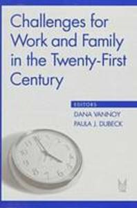 Challenges for Work and Family in the Twenty-First Century - cover