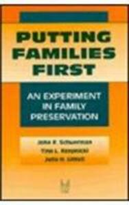 Putting Families First: An Experiment in Family Preservation - cover