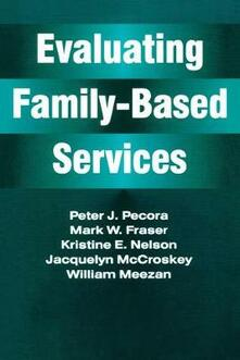 Evaluating Family-Based Services - Jacquelyn McCroskey - cover