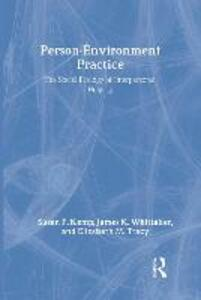 Person-Environment Practice: Social Ecology of Interpersonal Helping - Elizabeth M. Tracy - cover