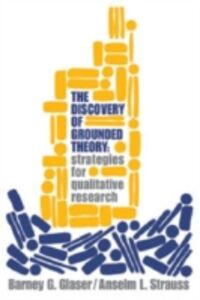 Ebook in inglese Discovery of Grounded Theory Glaser, Barney G. , Strauss, Anselm L.