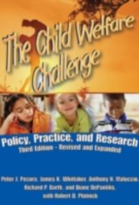 Ebook in inglese Child Welfare Challenge Barth, Richard P. , Maluccio, Anthony N. , Pecora, Peter J. , Whittaker, James K.