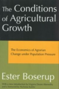 Ebook in inglese Conditions of Agricultural Growth Boserup, Ester