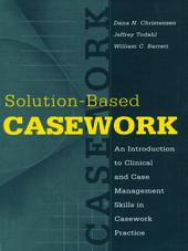 Solution-Based Casework
