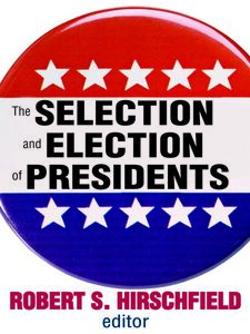 Ebook in inglese The Selection and Election of Presidents