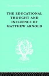 Educational Thought and Influence of Matthew Arnold