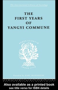 Ebook in inglese First Years in the Yangyi Commune -, -