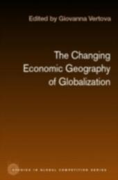 Changing Economic Geography of Globalization