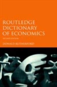 Ebook in inglese Routledge Dictionary of Economics Rutherford, Donald