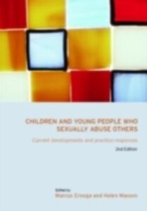 Foto Cover di Children and Young People Who Sexually Abuse Others, Ebook inglese di  edito da Taylor and Francis