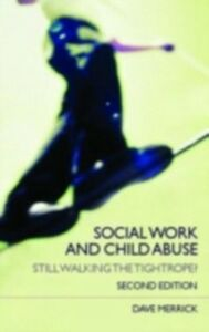 Foto Cover di Social Work and Child Abuse, Ebook inglese di Dave Merrick, edito da Taylor and Francis