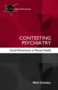 Foto Cover di Contesting Psychiatry, Ebook inglese di Nick Crossley, edito da Taylor and Francis