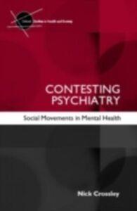 Ebook in inglese Contesting Psychiatry Crossley, Nick