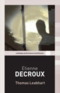 Ebook in inglese Etienne Decroux Leabhart, Thomas
