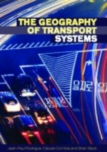 Foto Cover di Geography of Transport Systems, Ebook inglese di AA.VV edito da Taylor and Francis